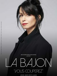 "Meeting with La Bajon ""Vous couperez"""