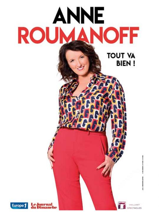 "Anne Roumanoff - ""Tout va bien"""
