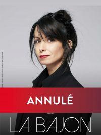 """Rendez-vous avec ANNULÉ - La Bajon """"Vous couperez"""""""