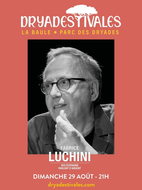 Fabrice Luchini - Dryadestivales La Baule