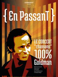 "Meeting with ""En passant"" - 100% Goldman concert"
