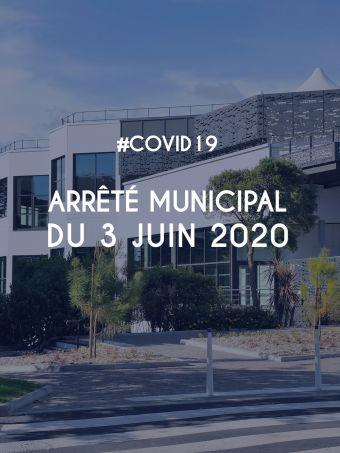Arrêté municipal du 3 juin 2020