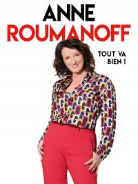 "Meeting with Anne Roumanoff - ""Tout va bien"""